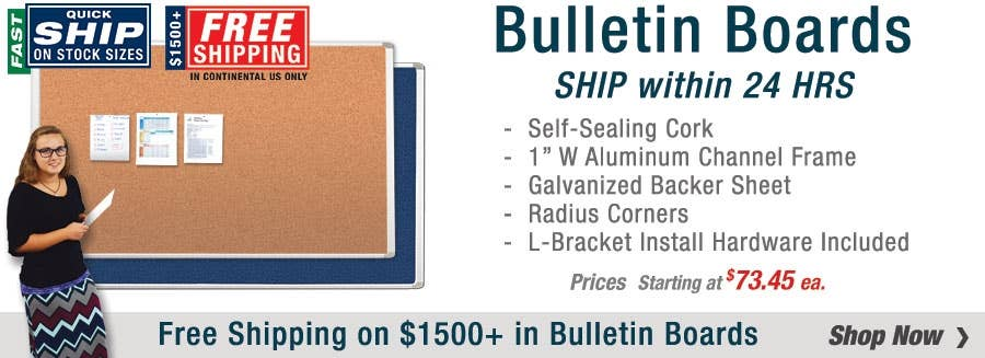 Select Bulletin Boards Ship within 24 Hrs & Ship FREE