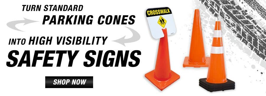 Turn Your Parking Cones Into High Visibility Safety Signs